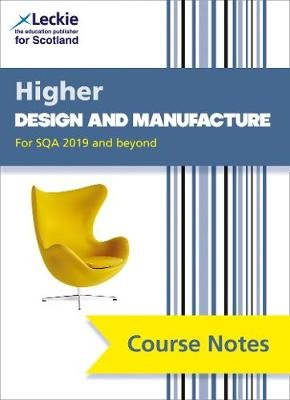 NEW Higher Design and Manufacture (second edition) - Revise for Sqa Exams (Paperback, 2nd Revised edition): Richard Knox,...
