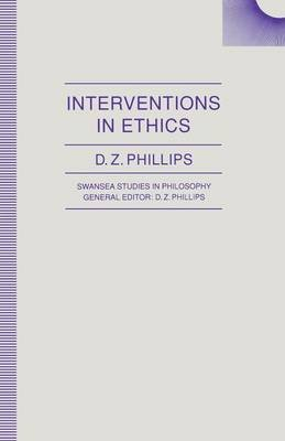 Interventions in Ethics 1992 (Paperback, 1992 ed.): D.Z. Phillips