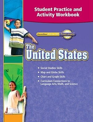 The United States Student Practice and Activity Workbook (Paperback): McGraw-Hill Education