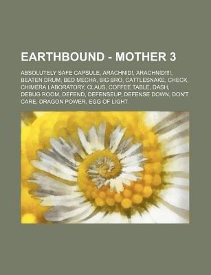Earthbound Mother 3 Absolutely Safe Capsule Arachnid Arachnid