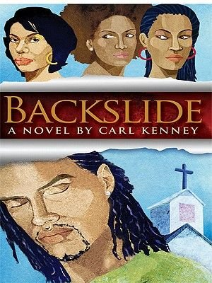 Backslide (Electronic book text): Carl W. Kenney II