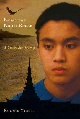 Facing the Khmer Rouge - A Cambodian Journey (Hardcover, New): Ronnie Yimsut
