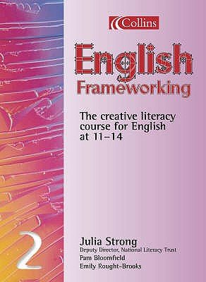 English Frameworking, No. 2 - Student Book (Paperback): Julia Strong, Emily Rought-Brooks, Pam Bloomfield