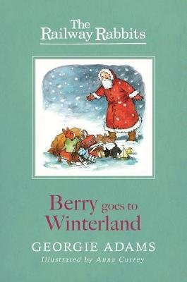 Berry Goes to Winterland - Book 2 (Electronic book text, Digital original): Georgie Adams