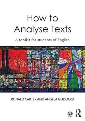 How to Analyse Texts - A toolkit for students of English (Electronic book text): Ronald Carter, Angela Goddard