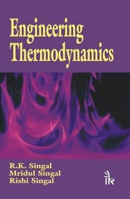 Engineering Thermodynamics (Paperback): D.V. Rai, R.C. Sobti, Raj Bahadur
