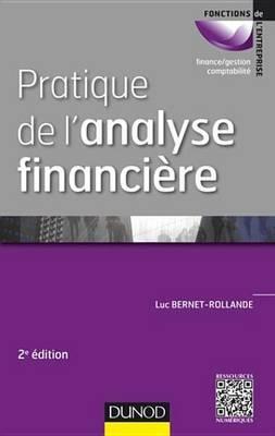 Pratique de L'Analyse Financiere - 2e Ed. (French, Electronic book text): Luc Bernet-Rollande