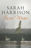 Swan Music (Hardcover): Sarah Harrison