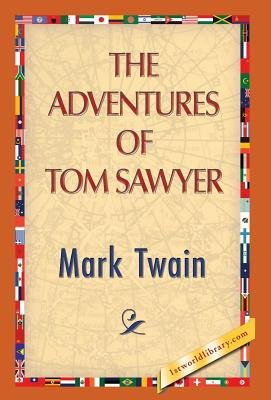 The Adventures of Tom Sawyer (Hardcover): Mark Twain