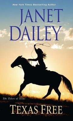 Texas Free (Large print, Hardcover, Large type / large print edition): Janet Dailey