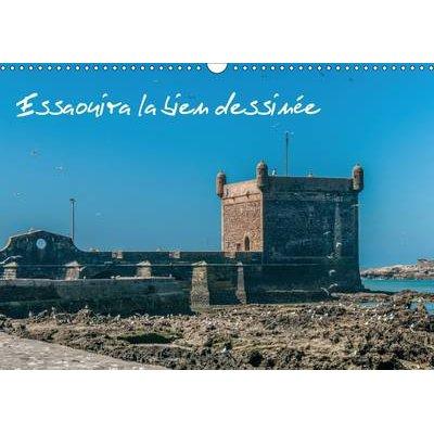 Essaouira La Bien Dessinee 2017 - Ancienne Mogador (French, Calendar, 2nd edition): Francis Demange Photographe