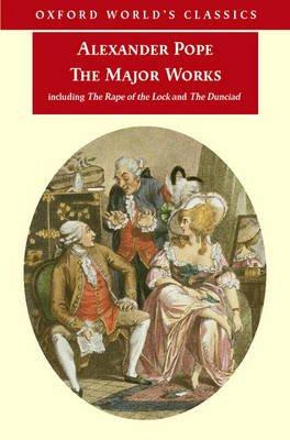 The Major Works (Paperback): Alexander Pope
