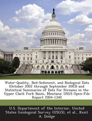 Water-Quality, Bed-Sediment, and Biological Data (October 2002 Through September 2003) and Statistical Summaries of Data for...