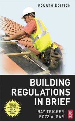 Building Regulations in Brief (Electronic book text, 4th Revised edition): Ray Tricker