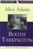 Alice Adams (Large print, Hardcover, large type edition): Booth Tarkington
