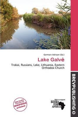 Lake Galv (Paperback): Germain Adriaan