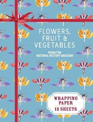 Flowers, Fruit and Vegetables Wrapping Paper - From the Natural History Museum (Paperback):