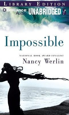 Impossible (Standard format, CD, Library ed.): Nancy Werlin