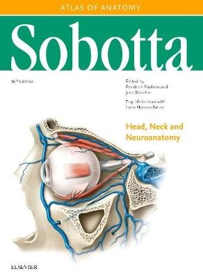 Sobotta Atlas of Anatomy, Vol. 3, 16th ed., English/Latin - Head, Neck and Neuroanatomy (Hardcover, 16th Revised edition):...