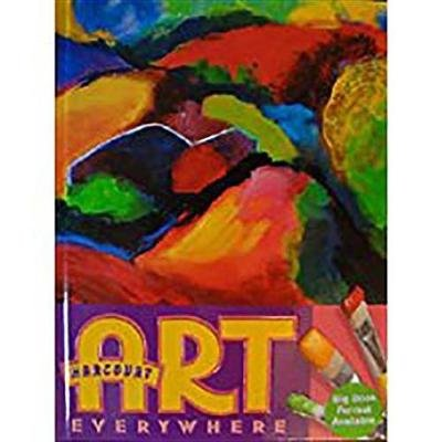 Harcourt School Publishers Art Everywhere - Big Book Purchase Package Grade 3 (Hardcover): HSP