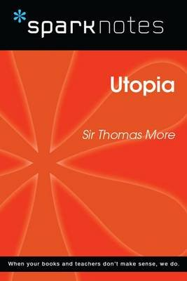 Utopia (Sparknotes Philosophy Guide) (Electronic book text): Spark Notes