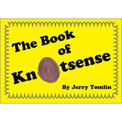 The Book of Knotsense (Paperback): Jerry Tomlin