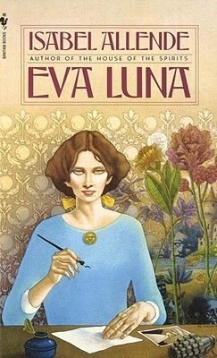 Eva Luna (Hardcover, Bantam): Isabel Allende
