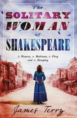 The Solitary Woman of Shakespeare (Electronic book text): James Terry