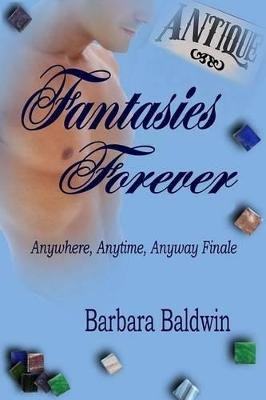 Fantasies Forever (Electronic book text): Barbara Baldwin
