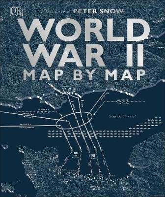 World War II Map by Map (Hardcover): Dk