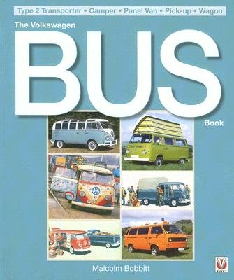The Volkswagen Bus Book (Paperback, 3rd Revised edition): Malcolm Bobbitt