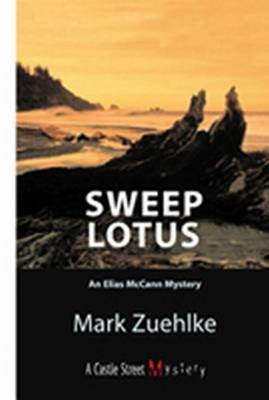 Sweep Lotus - An Elias McCann Mystery (Electronic book text): Mark Zuehlke