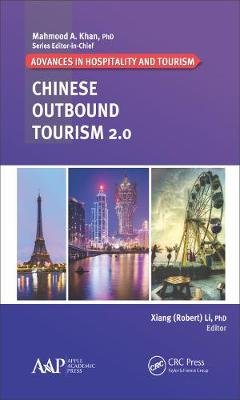 Chinese Outbound Tourism 2.0 (Electronic book text): Xiang (Robert) Li