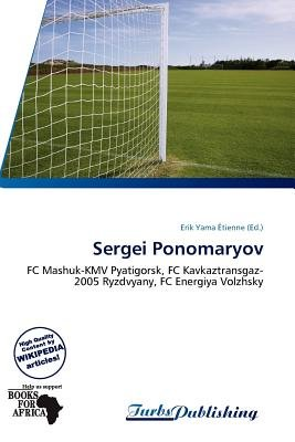 Sergei Ponomaryov (Paperback): Erik Yama Tienne