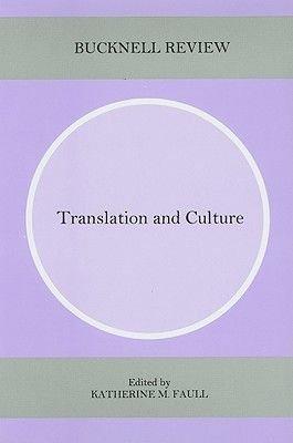 Translation and Culture, v. 47, No. 1 (Hardcover): Katherine M. Faull