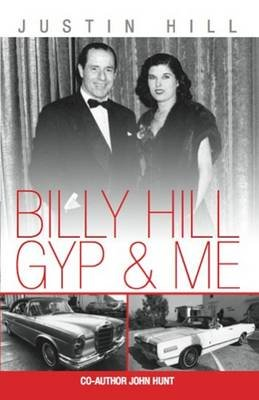 Billy Hill Gyp and Me (Hardcover): Justin Hill, John Hunt