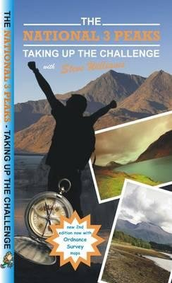 The National 3 Peaks - Taking Up the Challenge (Paperback): Steve Williams