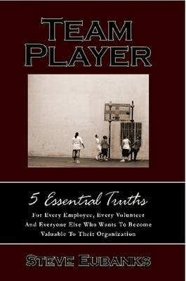 Team Player (Paperback) (Paperback): Steve Eubanks
