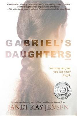 Gabriel's Daughters - A Novel (Electronic book text):