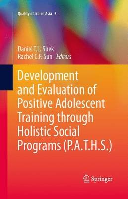 Development and Evaluation of Positive Adolescent Training through Holistic Social Programs (P.A.T.H.S.) (Paperback, Softcover...