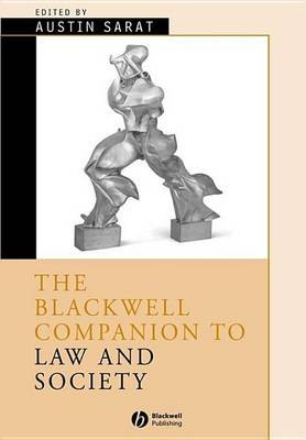 The Blackwell Companion to Law and Society (Electronic book text, 1st edition): Austin Sarat