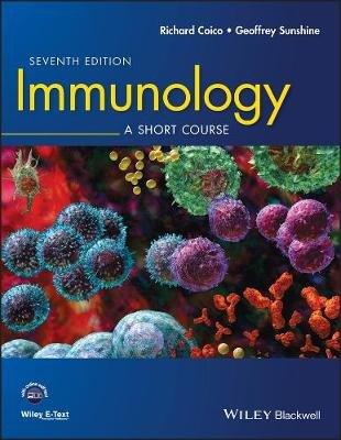 Immunology - A Short Course (Paperback, 7th Edition): Richard Coico, Geoffrey Sunshine