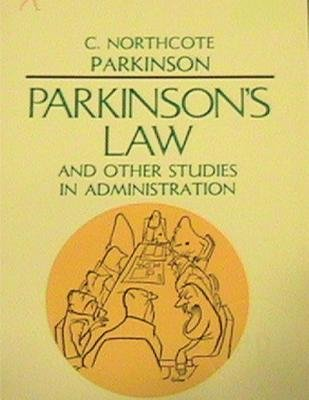 Parkinson's Law, and Other Studies in Administration (Paperback): Cyril Northcote Parkinson