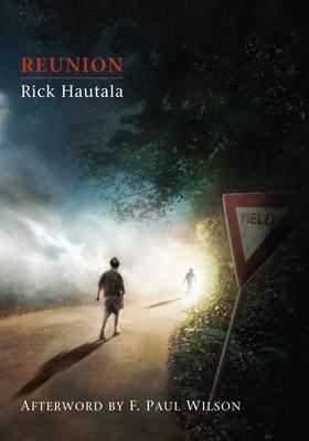 Reunion (Hardcover, Limited signed ed): Rick Hautala