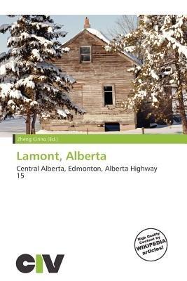 Lamont, Alberta (Paperback): Zheng Cirino