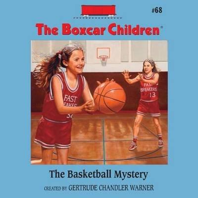 The Basketball Mystery (Downloadable audio file): Gertrude Chandler Warner