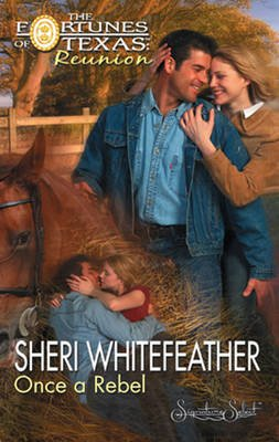 Once a Rebel (Electronic book text, ePub First edition): Sheri Whitefeather