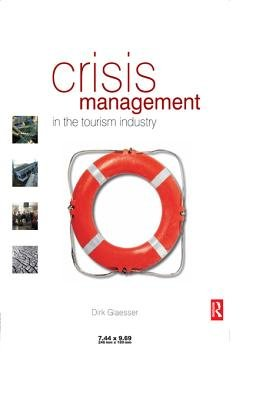 Crisis Management in the Tourism Industry (Electronic book text, 2nd Revised edition): Dirk Glaesser