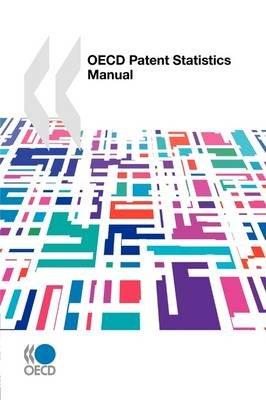 OECD Patent Statistics Manual (Paperback): Oecd Publishing