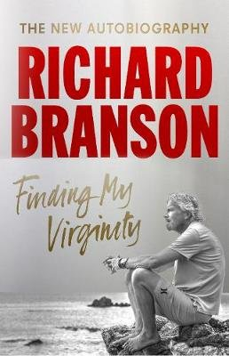 Finding My Virginity - The New Autobiography (Paperback): Sir Richard Branson